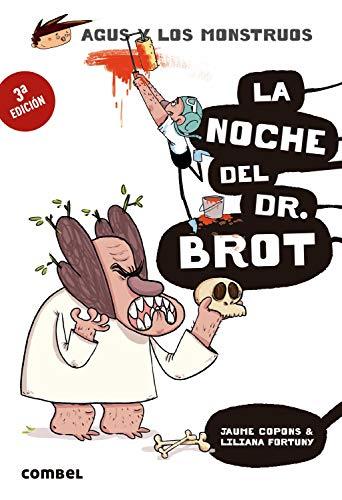 La Noche del Dr. Brot (Agus y los monstruos, Band 10)