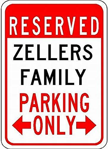 VinMea Parkschild Zellers Family Parking 12x16