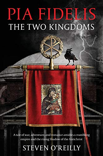 PIA FIDELIS: The Two Kingdoms