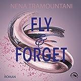 Fly & Forget: Die Soho-Love-Reihe 1