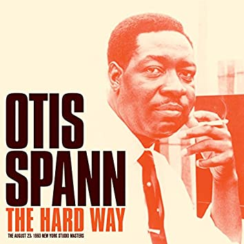 The Hard Way: Studio Master Takes (Bonus Track Version)