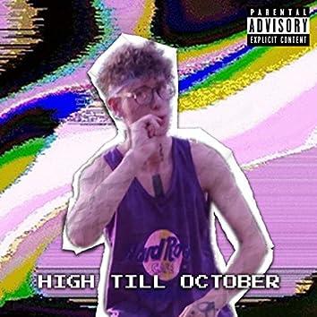 High Till October (HTO)
