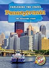 Pennsylvania: The Keystone State (Exploring the States) (Exploring The State: Blastoff Readers, Level 5)