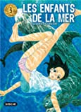 Les enfants de la mer, Tome 3