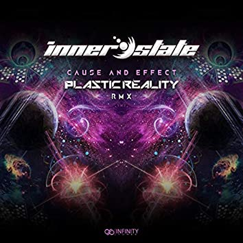 Cause & Effect (Plastic Reality Remix)