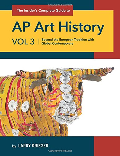 The Insider's Complete Guide AP Art History: Beyond the European Tradition...