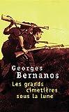 Les Grands Cimetieres Sous La Lune by Bernanos(2008-06-19) - Editions du Seuil - 01/01/2008