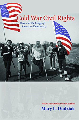 Compare Textbook Prices for Cold War Civil Rights: Race and the Image of American Democracy Politics and Society in Modern America Revised Edition ISBN 9780691152431 by Dudziak, Mary L.