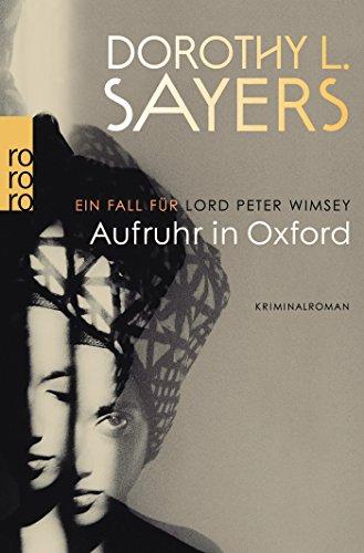 Aufruhr in Oxford (Ein Fall für Lord Peter Wimsey, Band 10)