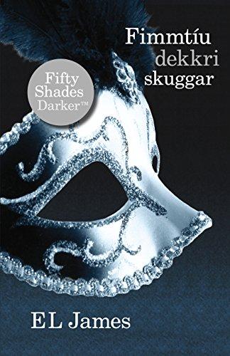 Fimmtíu dekkri skuggar (Icelandic Edition)