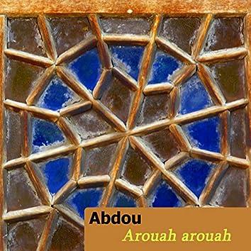 Abdou, Arouah arouah