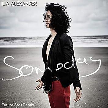 Someday (Future Bass Remix)