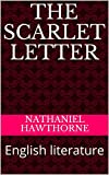 THE SCARLET LETTER : English literature (English Edition)
