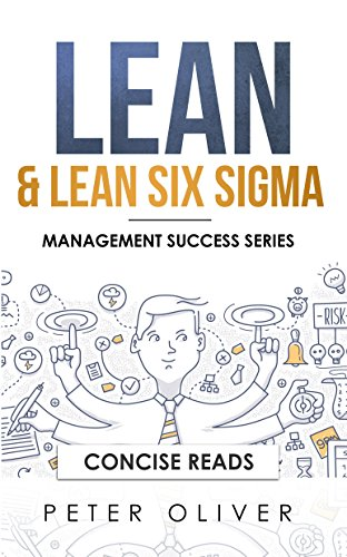 Lean & Lean Six Sigma: For Project Management (Management Success Book 5) (English Edition)