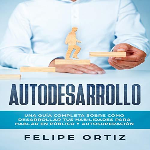 Autodesarrollo [Self-development] audiobook cover art