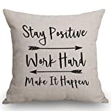 SSOIU Throw Pillow Cover Stay Positive Work Hard and Make It Happen Inspirational Quotes Art Rustic Black Quote Cotton Linen Decorative Throw Pillow Case Cushion Cover Square 18 X 18 Inches