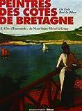 Peintres de la côte de Bretagne - Tome 1, côte d'Emeraude
