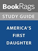Summary & Study Guide: America's First Daughter