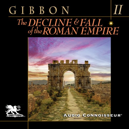 The Decline and Fall of the Roman Empire, Volume Two (A.D. 395 to A.D. 641) audiobook cover art