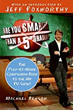 Are You Smarter Than a 5th Grader?: The Play-at-Home Companion Book to the Hit TV Show!