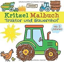 Kritzel Malbuch Traktor und Bauernhof ab 2 Jahren: Fahrzeuge und Tiere zum kreativen Kritzeln und Ausmalen (German Edition)