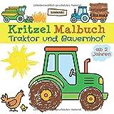 Kritzel Malbuch Traktor und Bauernhof ab 2 Jahren: Fahrzeuge und