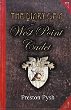 The Diary of a West Point Cadet( Captivating and Hilarious Stories for Developing the Leader Within You)[DIARY OF A WEST POINT CADET][Paperback]
