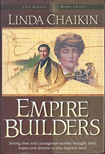 Empire Builders (The Great Northwest Book 1) (English Edition)