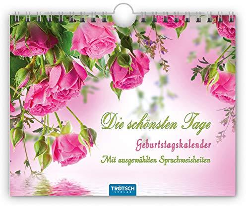 Geburtstagskalender 'Die Schönsten Tage': 20 x 16 cm, mit ausgewählten Spruchweisheiten