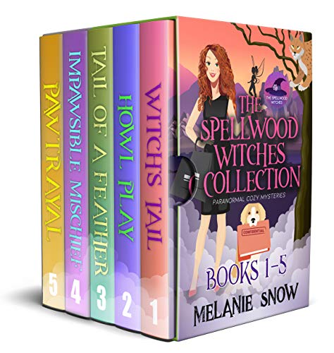 The Spellwood Witches Paranormal Cozy Mystery Series: Complete Collection Box Set(Books 1-5) (The Spellwood Witches Paranormal Cozy Mystery Collection) by [Melanie Snow]