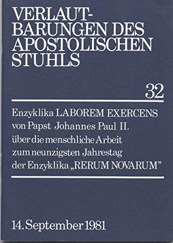 Verlautbarungen des Apostolischen Stuhls 32 vom 14. September 1981 / Laborem Exercens