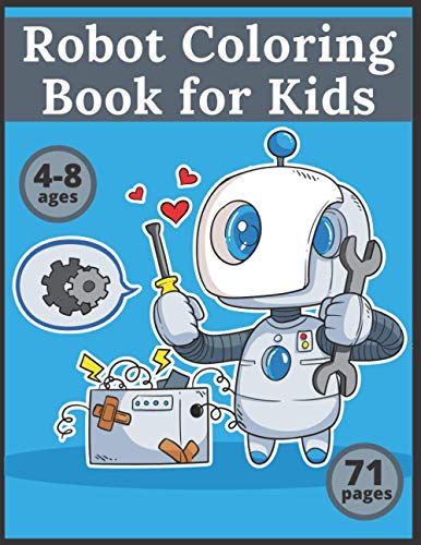 Robot Coloring Book for Kids: Astronomy Activity Books Early Learning Scratch and Sketch Robots Practice for Stress Relief & Relaxation