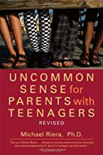 Uncommon Sense for Parents with Teenagers