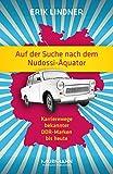Auf der Suche nach dem Nudossi-Äquator. Karrierewege bekannter DDR-Marken bis heute