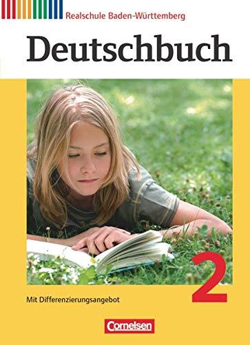 Deutschbuch - Sprach- und Lesebuch - Realschule Baden-Württemberg 2012 - Band 2: 6. Schuljahr: Schülerbuch