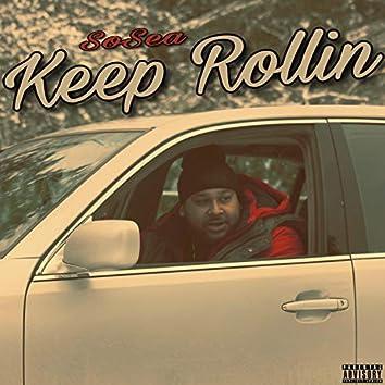 Keep Rollin'