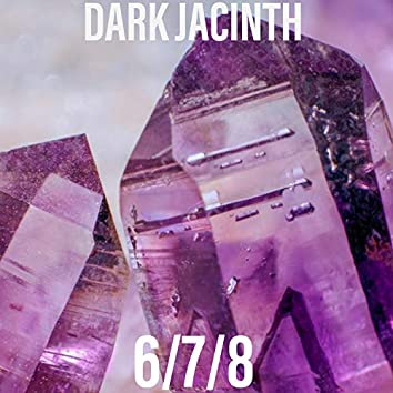 DARK JACINTH 6/7/8
