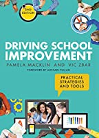 Driving School Improvement: Practical Strategies and Tools: Second Edition