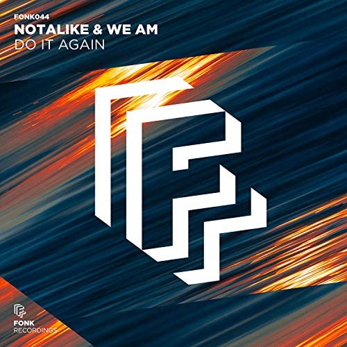 Notalike & We Am