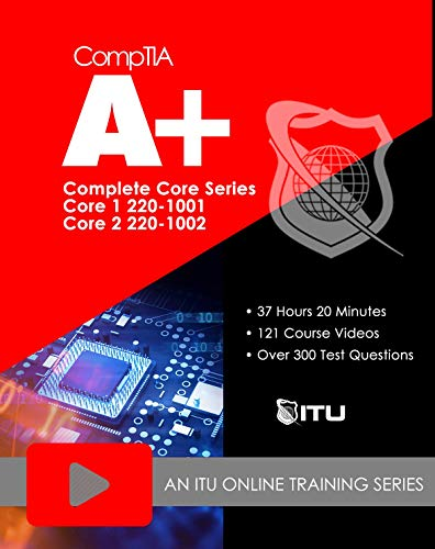 220-1001 / 220-1002 CompTIA A+ Core Series Training Course (Online Registration Code)