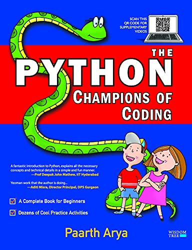 The Python Champions of Coding: A Complete Book of Programming for Beginners and Kids