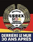 Urbex RDA - L'Allemagne de l'Est racontée par ses lieux abandonnés