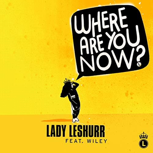 Lady Leshurr feat. Wiley