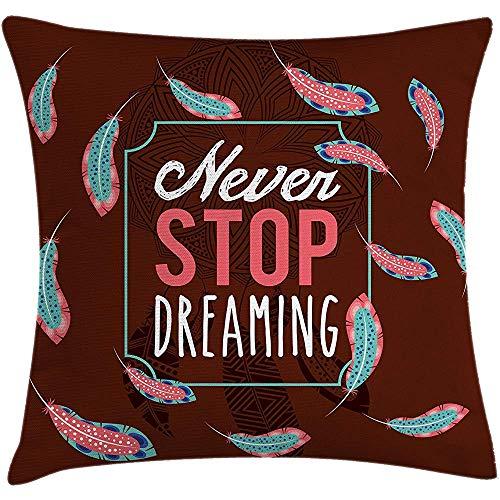 Fodera per cuscino da cuscino Saying, moderno mai smettere di sognare parole incorniciate con cornice circondata da foglie etniche di successo, federa, verde acqua marrone, 45X45 cm