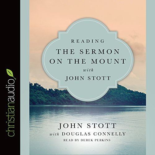 Reading the Sermon on the Mount with John Stott audiobook cover art