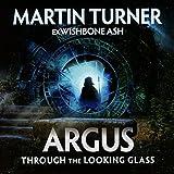 Martin Turner: Argus-Through the Looking Glass (Audio CD)
