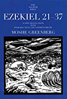 Ezekiel 21-37 (The Anchor Yale Bible Commentaries)