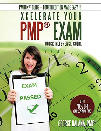 Xcelerate Your Pmp Exam: Quick Reference Guide