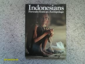 Indonesians, portraits from an archipelago