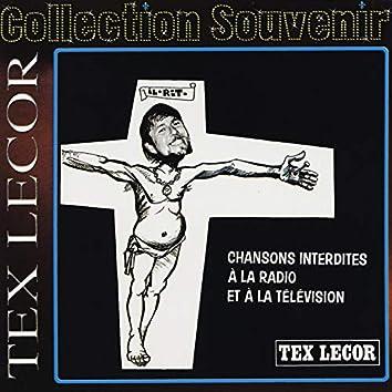 Collection souvenir: Tex Lecor - chansons interdites à la radio et à la télévision